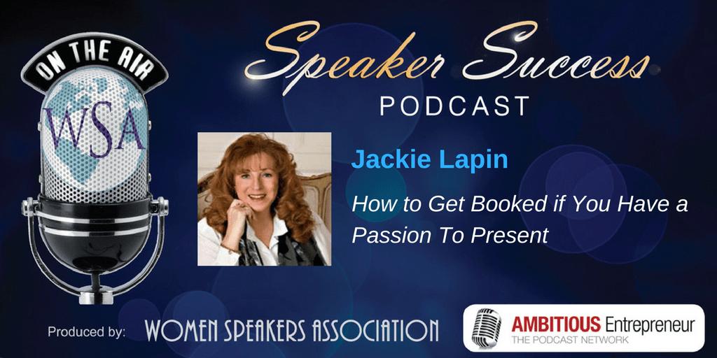 Speaker Success Podcast - Jackie Lapin