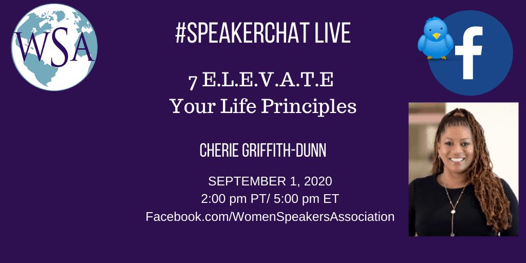SpeakerChat – 7 E.L.E.V.A.T.E Your Life Principles
