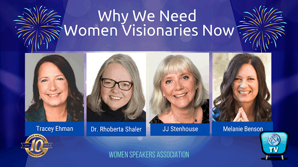 Why We Need Women Visionaries Now