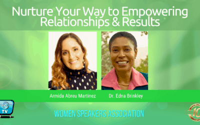 Nurture Your Way to Empowering Relationships and Results