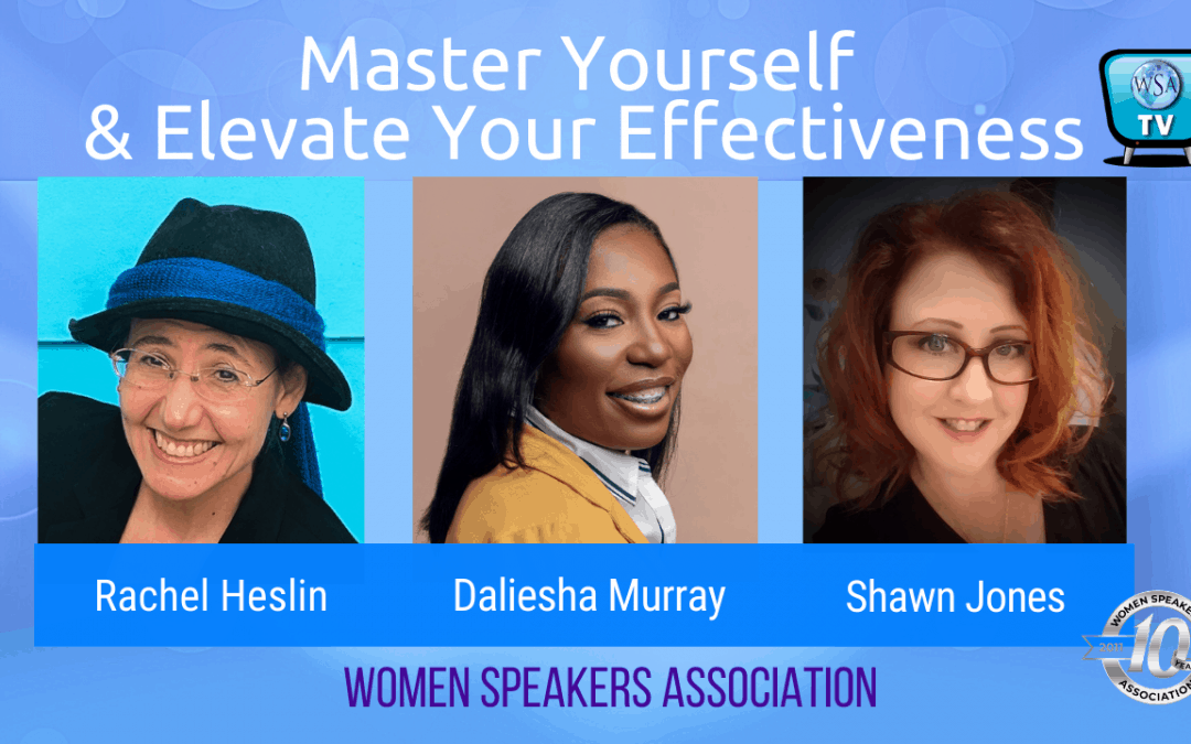 Master Yourself and Elevate Your Effectiveness