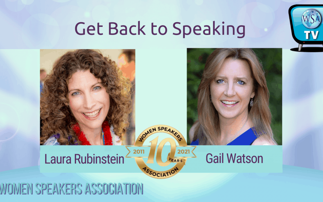 Get Back To Speaking for Business Success